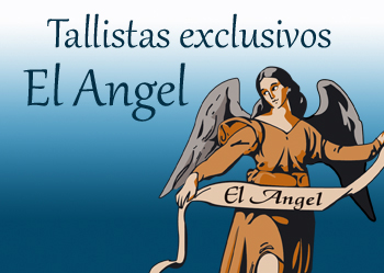 Tallistas exclusivos El Angel